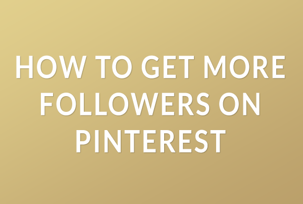 How to Get More Followers in Pinterest