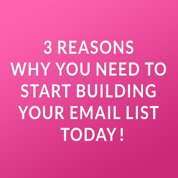3 Reason Why You Need to Start Building Email List